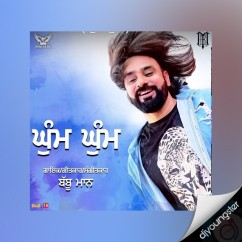 Ghum Ghum song download by Babbu Maan