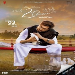 2 Cheene song download by Khan Bhaini