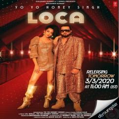 Loca song download by Yo Yo Honey Singh