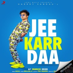 Jee Karr Da song download by Hardy Sandhu