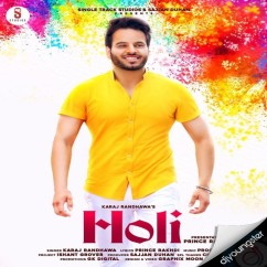 Holi song download by Karaj Randhawa