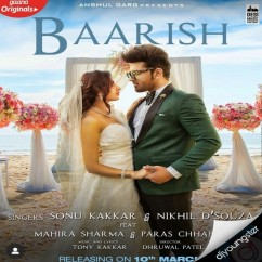 Baarish Ft Mahira Sharma song download by Sonu Kakkar