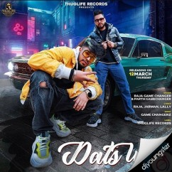 Dats Why song download by Raja Game Changerz