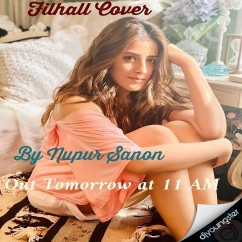 Filhal Female Cover song download by Nupur Sanon