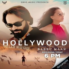 Hollywood song download by Babbu Maan
