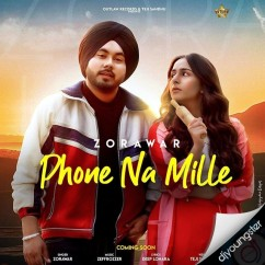 Phone Na Mille song download by Zorawar
