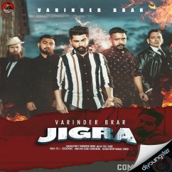 Jigra song download by Varinder Brar