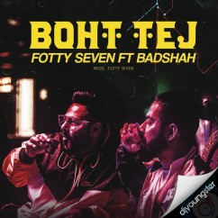 Boht Tej song download by Badshah