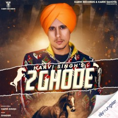 2 Ghode song download by Harvi Singh