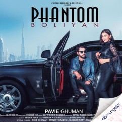Phantom Boliyan song download by Pavie Ghuman