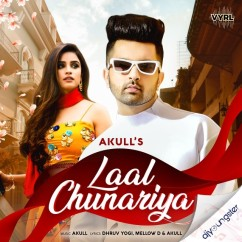 Laal Chunariya song download by Akull
