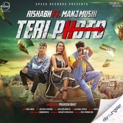 Teri Photo ft Manj Musik song download by Rishabh