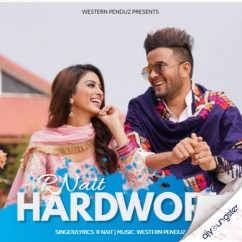 Hardwork song download by R Nait