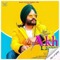 Akh Laggni song download by Aman Dhanoa