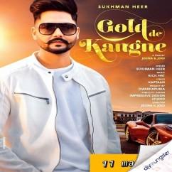 Gold De Kangne song download by Sukhman Heer