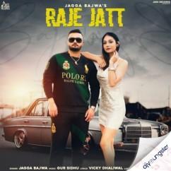Raje Jatt song download by Jagga Bajwa