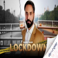 Lockdown song download by Babbu Maan