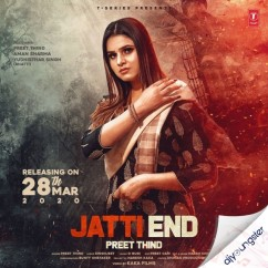 Jatti End song download by Preet Thind