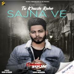 Tu Khush Rahe Sajna Ve song download by Guri Othian
