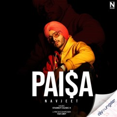 Paisa song download by Navjeet