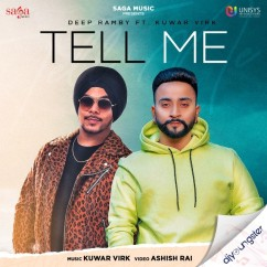 Tell Me song download by Deep Ramby