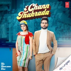Chann Thukrada song download by Sahaz