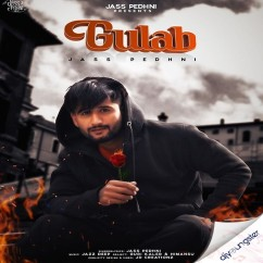Gulab song download by Jass Pedhni