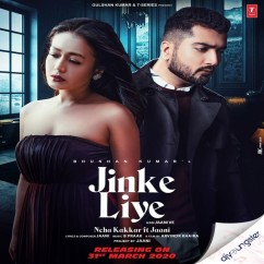 Jinke Liye ft Jaani song download by Neha Kakkar