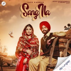 Sang Na song download by Jass Kanwar