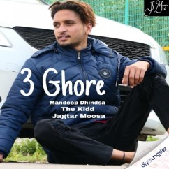 3 Ghore song download by Mandeep Dhindsa