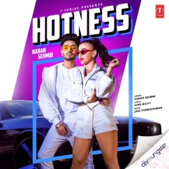 Hotness song download by Karan Sehmbi