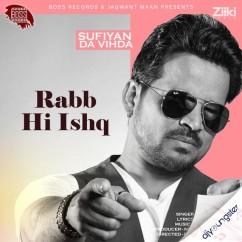 Rabb Hi Ishq song download by Shahid Mallya