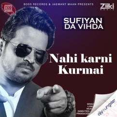 Nahi Karni Kurmai song download by Shahid Mallya