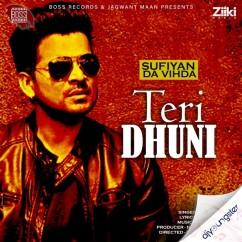 Teri Dhuni song download by Shahid Mallya