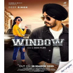 Window song download by Deep Singh