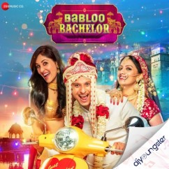Babloo Bachelor song download by Arijit Singh