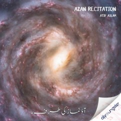 AZAN Recitation song download by Atif Aslam
