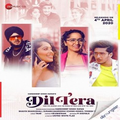 Dil Tera song download by Harshdeep Singh Ratan