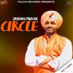 Circle song download by Jashan Pulcia