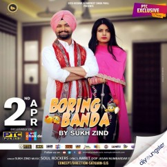 Boring Banda song download by Sukh Zind