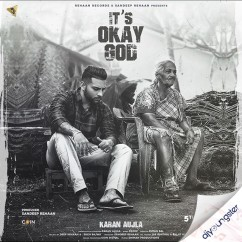 Its Okay God song download by Karan Aujla