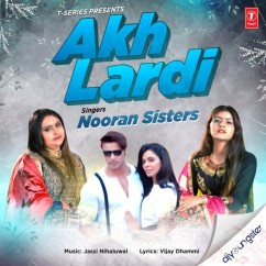 Akh Lardi song download by Nooran Sisters