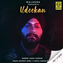 Udeekan song download by Juggy Sandhu