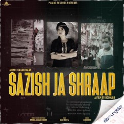 Sazish Ja Shraap song download by Anmol Gagan Maan
