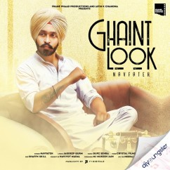 Ghaint Look song download by Navfateh
