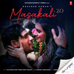 Masakali 2.0 song download by Tulsi Kumar