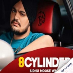8 Cylinder song download by Sidhu Moosewala