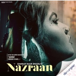 Nazraan song download by Simiran Kaur Dhadli