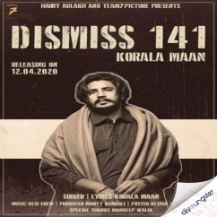 Dismiss 141 song download by Korala Maan