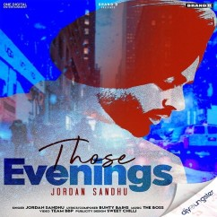 Those Evenings song download by Jordan Sandhu